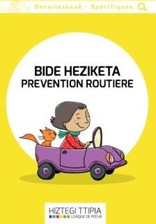 La prévention routière