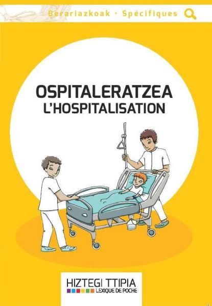 L'hospitalisation
