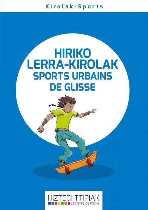 Sports urbains de glisse