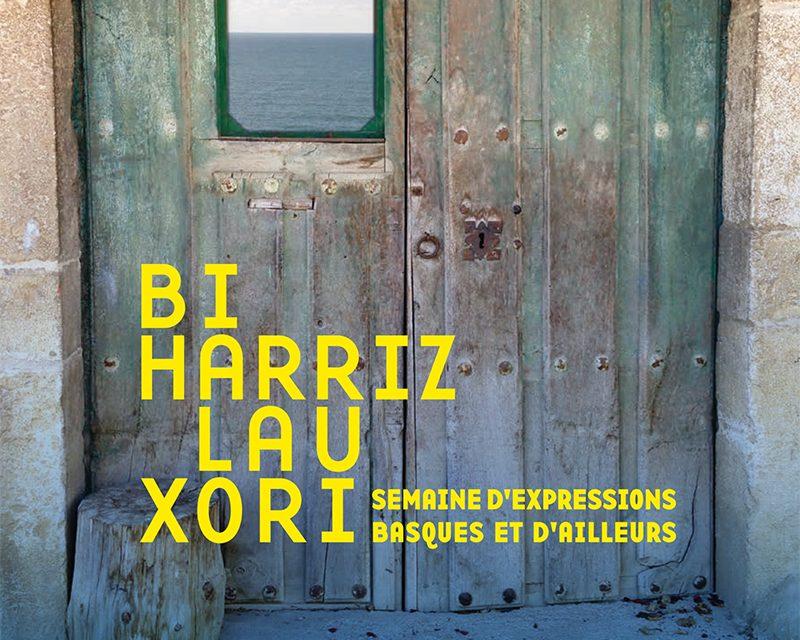 Bi Harriz Lau Xori : semaine d'expressions basques et d'ailleurs