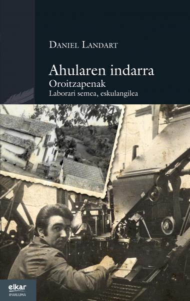 Présentation du livre « Ahularren indarra »