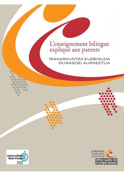 L'enseignement bilingue expliqué aux parents