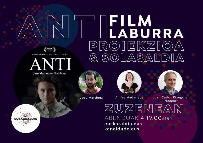 ANTIN film laburra: proiekzioa eta solasaldia