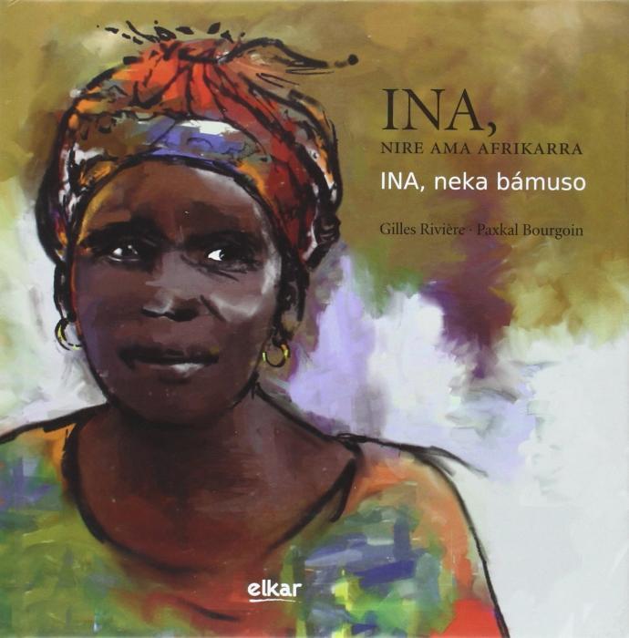 Ina, nire ama Afrikarra : lecture en musique